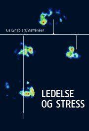 Ledelse og stress - Lis Lyngbjerg