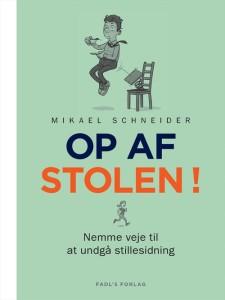 Op af stolen! Anmeldelse af Mikael Schneiders bog Op af stolen