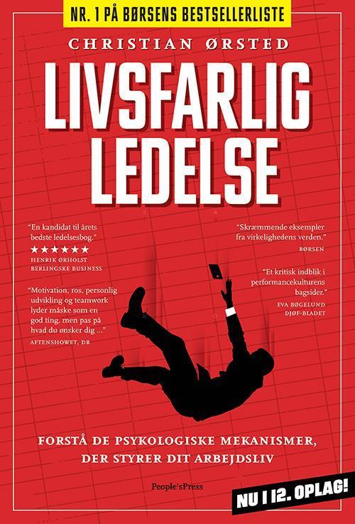 Livsfarlig Ledelse - Christian Ørsted
