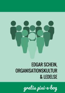 Edgar Schein, organisationskultur og ledelse - e-bog
