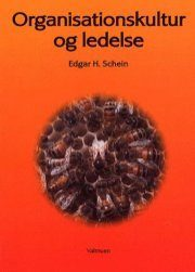 Edgar Schein - Organisationskultur og ledelse